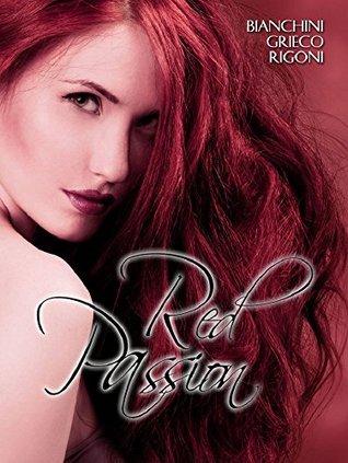 RED PASSION: NEMESI  by  Alexia Bianchini