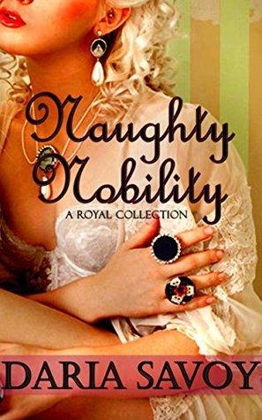 Naughty Nobility Daria Savoy
