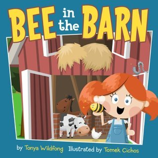Bee In The Barn  by  Tonya Wildfong