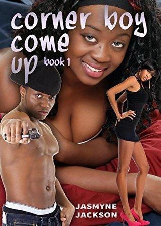 Corner Boy Come Up (Trey Love Urban Gang Erotica Series Book 1)  by  Jasmyne Jackson