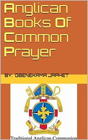 Anglican Books Of Common Prayer  by  gbenekama japhet