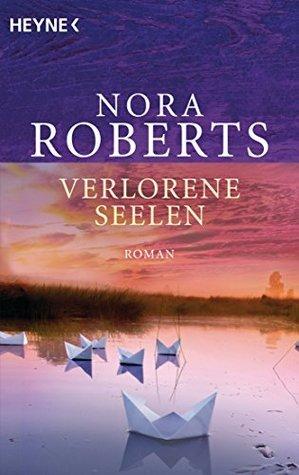 Verlorene Seelen: Roman  by  Nora Roberts