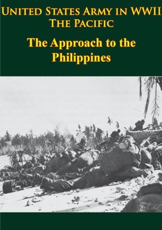 War in the Pacific, Triumph in the Philippines Robert Ross Smith