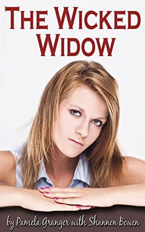 The Wicked Widow (True Heartbreak Book 1)  by  shannon bowen