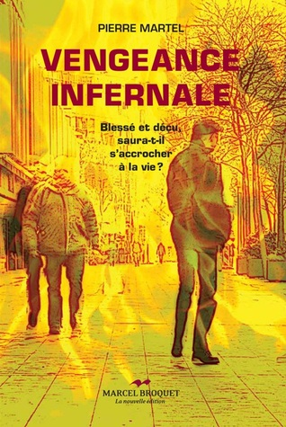 Vengeance infernale  by  Pierre Martel