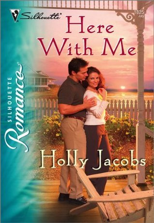 Here With Me  by  Holly Jacobs