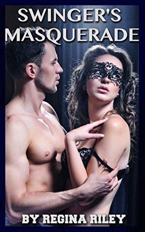 Swingers Masquerade Regina Riley