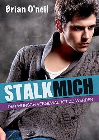 Stalk mich! - Gay Romance Brian ONeil