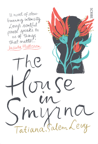 The House in Smyrna  by  Tatiana Salem Levy