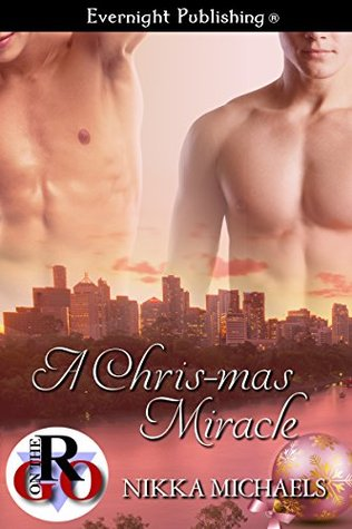 A Chris-mas Miracle  by  Nikka Michaels