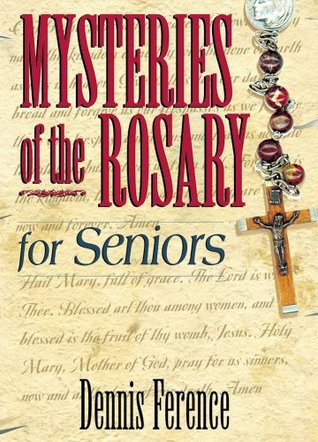 Psalm Prayers for Seniors  by  Dennis H. Ference