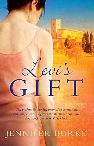 Levis Gift: A Novel  by  Jennifer Burke