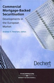 Commercial Mortgage Backed Securitisation: Developments In The European Cmbs Market Andrew  Petersen