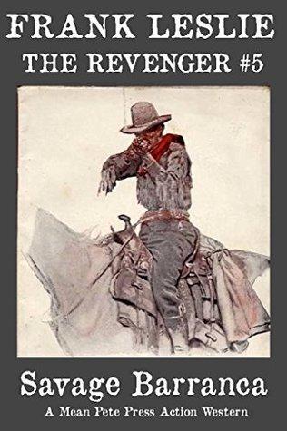 SAVAGE BARRANCA (The Revenger Book 5)  by  Frank Leslie