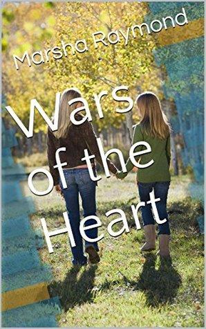 Wars of the Heart  by  Marsha Raymond