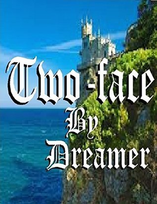 Two-face L. Dreamer