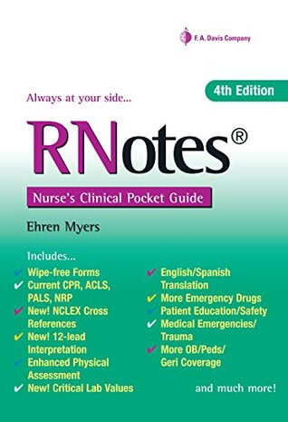 RNotes® Nurses Clinical Pocket Guide Ehren Myers