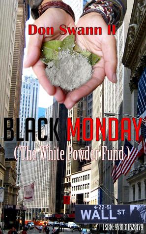 Black Monday  by  Don Swann II
