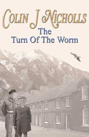 The Turn of the Worm  by  Colin J. Nicholls