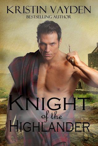 Knight of the Highlander Kristin Vayden