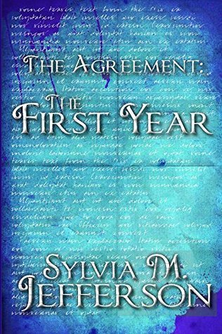 The Agreement The First Year  by  Sylvia Jefferson