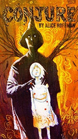 Conjure  by  Alice Hoffman