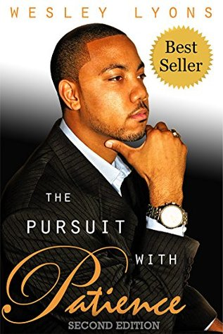 The Pursuit with Patience  by  Wes Lyons
