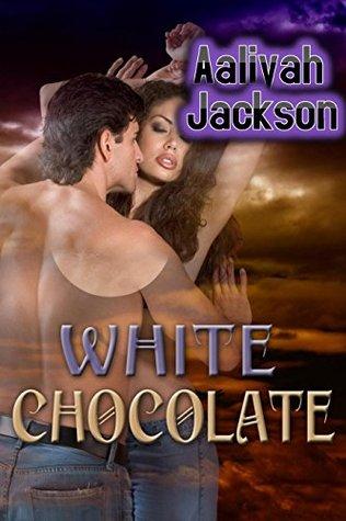 White Chocolate Aaliyah Jackson