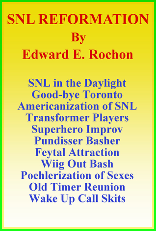 SNL Reformation  by  Edward E. Rochon