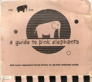A Guide to Pink Elephants, Vol. One (A Guide to Pink Elephants, #1)  by  Richard Rosen Associates
