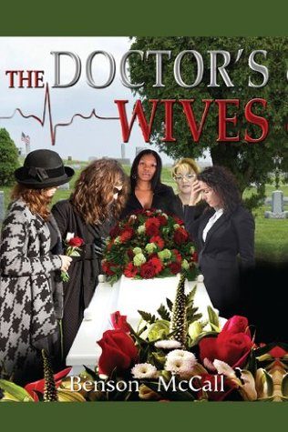 The Doctors Wives  by  Benson McCall