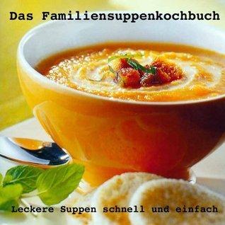 Das Familiensuppenkochbuch  by  Daniel Gieske