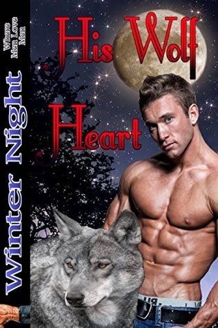 His Wolf Heart  by  Winter Night