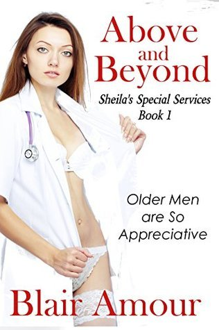 Above and Beyond: Sheilas Special Services Book 1 Blair Amour