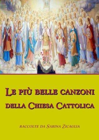 Le più belle canzoni per la Chiesa Cattolica  by  Various