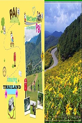 Bike with your heart to the Horizon of Pai in Thailand The Tourism Authority of Thailand