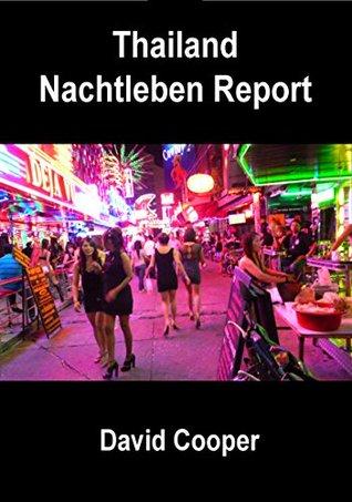 Thailand Nachtleben Report  by  David Cooper