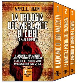 La trilogia del mercante di libri  by  Marcello Simoni