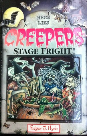Stage Fright!  by  Edgar J. Hyde
