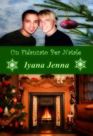 Un Fidanzato Per Natale Iyana Jenna
