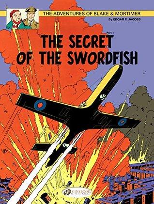 Blake and Mortimer (english version) - Volume 15 - The secret of the swordfish (Blake et Mortimer (english version)) Edgar P. Jacobs