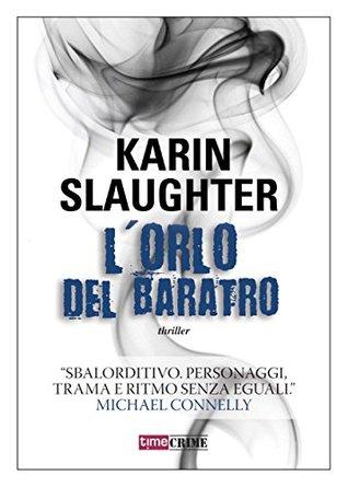 Lorlo del baratro  by  Karin Slaughter