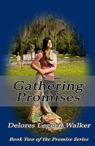Gathering Promises  by  Delores Walker