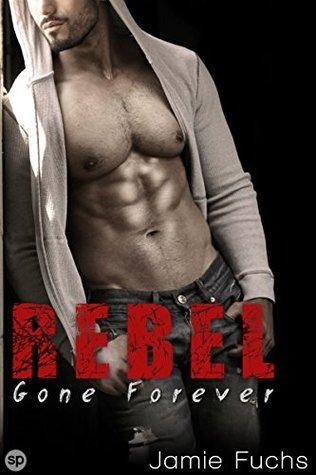 Rebel 5: Gone Forever Jamie Fuchs