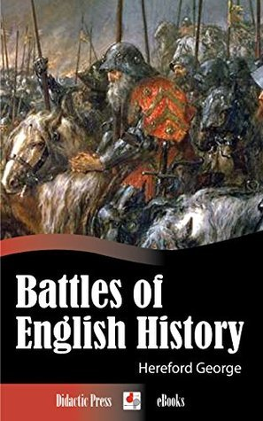 Battles of English History  by  Hereford George
