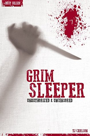 Grim Sleeper - Serial Killers Unauthorized & Uncensored T.J. Carlson