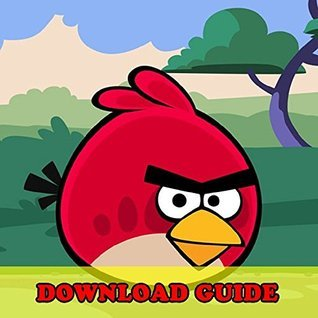ANGRY BIRDS GAME: HOW TO DOWNLOAD FOR KINDLE FIRE HD HDX + TIPS: The Complete Install Guide and Strategies: Works on ALL Devices!  by  Hiddenstuff Entertainment