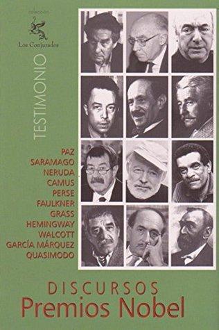 Discursos Premios Nobel: Tomo 1  by  Ivan Beltran