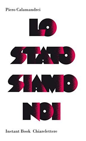 Lo Stato siamo noi Piero Calamandrei