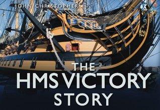 The HMS Victory Story John   Christopher